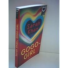 Sarah Khan: Gogo-Girl