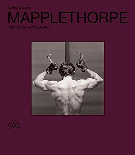 Robert Mapplethorpe: The Nymph Photography par Germano Celant