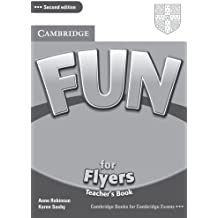 By Anne Robinson Fun for Flyers Teacher's Book (2nd Edition) [Paperback]