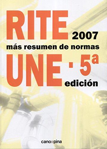 RITE 2007 con resumen de normas UNE por José Cano Pina