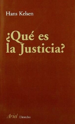 ¿Qué es justicia? (Ariel Derecho) por Hans Kelsen