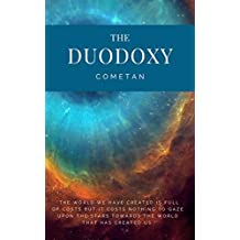 The Duodoxy: The Principles of The Logical Cosmos (Original Omnidoxical Series Book 2)