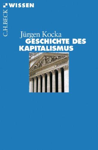 Geschichte des Kapitalismus (Beck'sche Reihe 2783) (Business International Expansion)