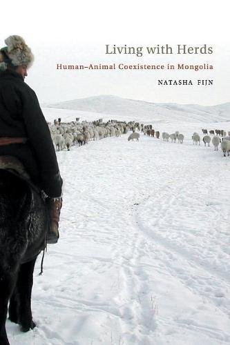 Living with Herds: Human-Animal Co-existence in Mongolia