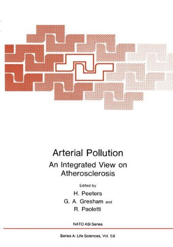 Arterial Pollution: An Integrated View on Atherosclerosis (Nato Science Series A:)