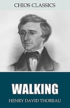 """henry david thoreau walking essay In walking by henry david thoreau he starts off """"i wish to speak a word for nature more about henry thoreau essay henry david thoreau 4415 words   18 pages."""