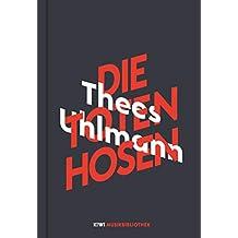 Thees Uhlmann über Die Toten Hosen (KiWi Musikbibliothek, Band 1)
