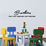 Inspirational quote wall art decor for boys room BROTHERS PLAY TOGETHER STAY TOGETHER vinyl words art sticker (Black)