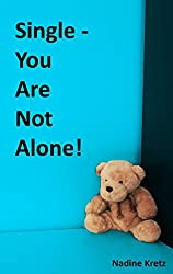 Single - You Are Not Alone! (English Edition)