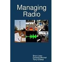 Managing Radio by Caroline Mitchell (2010-01-23)