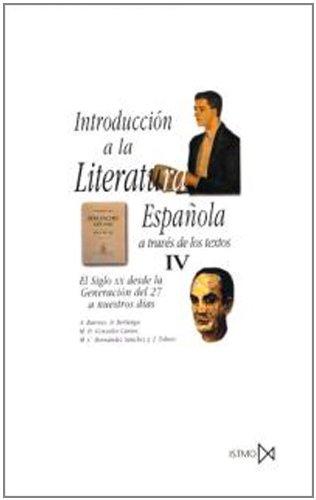 Introducción a la literatura española a través de los textos IV (Fundamentos) por A. Barroso Gil