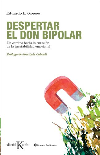 Despertar El Don Bipolar (Psicología) por Eduardo H. Grecco