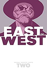 East of West Volume 2: We Are All One by Jonathan Hickman (2014-04-22)