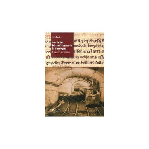 Storia Del Diritto Minerario In Sardegna. Il Caso Carbonia