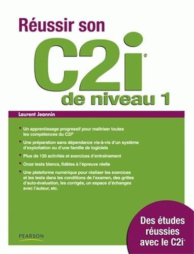 Réussir son C2i de niveau 1 par Laurent Jeannin