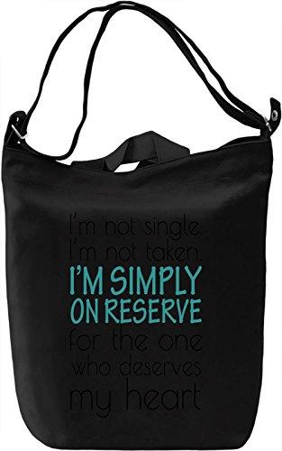 im-not-single-im-not-taken-im-simply-on-reserve-slogan-canvas-day-bag-100-premium-cotton-canvas-dtg-
