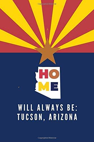 Tucson, Arizona: Note Book (Lined) ()