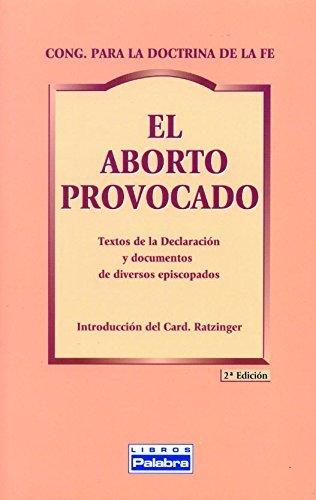 El aborto provocado (Libros Palabra) de Congregación para la Doctrina de la Fe (1 feb 2000) Tapa blanda