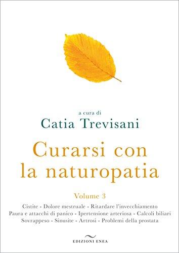 Curarsi con la naturopatia: 3