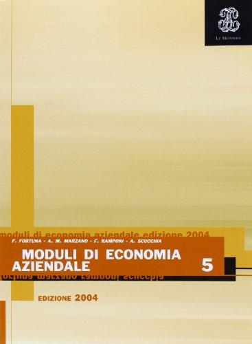 Moduli di economia aziendale. Per gli Ist. professionali per i servizi commerciali: 5