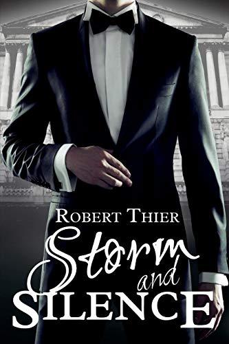 Storm and Silence: Volume 1 (Storm and Silence Saga) por Robert Thier