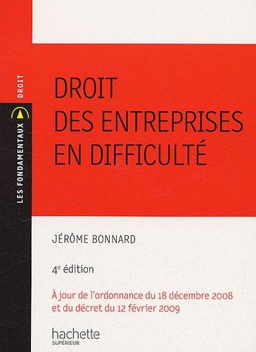 Droit des entreprises en difficulté par Jérôme Bonnard