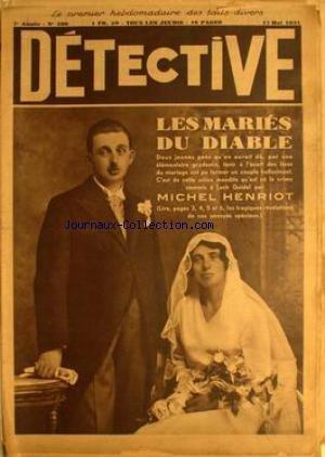DETECTIVE [No 290] du 17/05/1934 - DEUX JEUNES GENS ON PU FORMER UN COUPLE ALUCINANT. DE CETTE UNION EST NE LE CRIME COMMIS A LOCH GUIDEL PAR MICHEL HENRIOT.