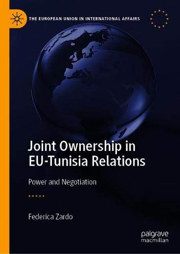 Joint ownership in eu-tunisia relations: power and negotiation