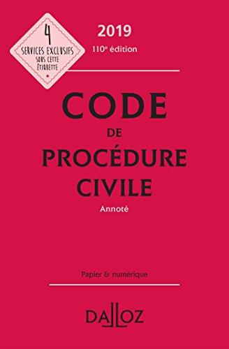 Code de procédure civile 2019, annoté - 110e éd.