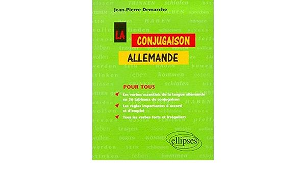 Amazon Fr La Conjugaison Allemande Demarche Jean Pierre Livres
