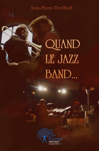 Quand le jazz band.