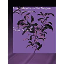 Secret Memoirs of the Shoguns: Isaac Titsingh and Japan, 1779-1822