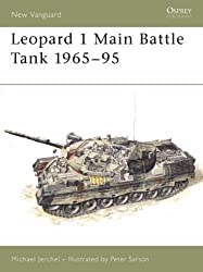 Leopard 1 Main Battle Tank (Osprey New Vanguard) by Jerchel, Michael (1995) Paperback