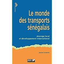 Le monde des transports sénégalais: Ancrage local et développement international