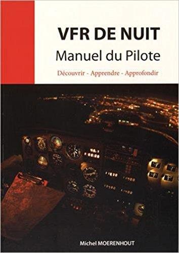 Descargar Libro VFR de nuit Manuel du Pilote de Michel Moerenhout