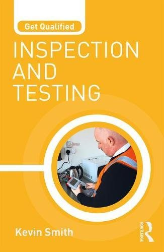 Get Qualified: Inspection and Testing