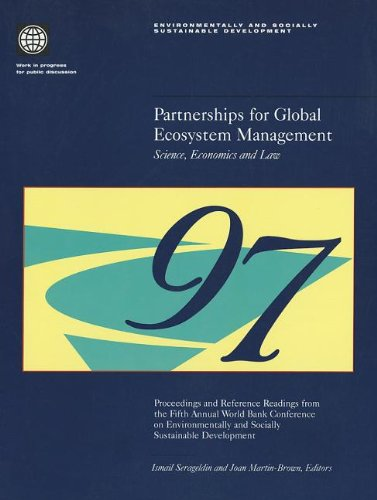 Partnerships for Global Ecosystem Management: Science, Economics and the Law (Environmentally & Socially Sustainable Development S.) por World Bank