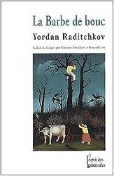 La barbe de bouc de Yordan Raditchkov ( 17 mai 2001 )