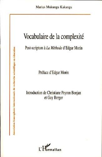 Vocabulaire de la complexit : Post-scriptum  La Mthode d'Edgar Morin