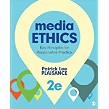 Media Ethics: Key Principles for Responsible Practice (English Edition)