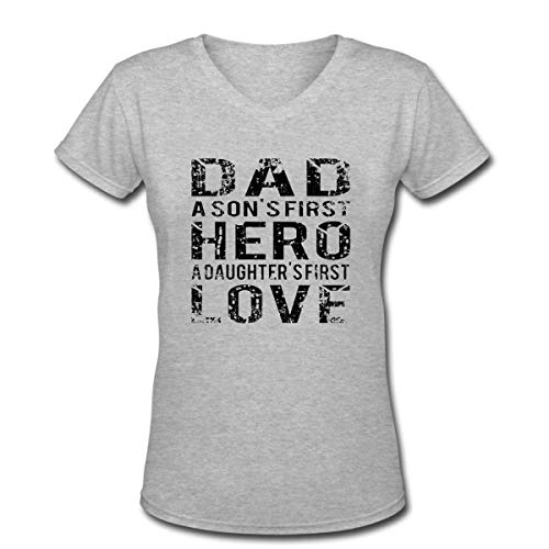 Dad A Son's First Hero A Daughter's First Love Women's V-Neck T-Shirt -