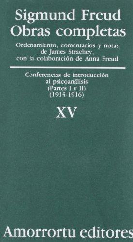 Obras Completas. Volumen 15: Conferencias de introducción al psicoanálisis (partes I y II) (1915-1916) (Obras Completas de Sigmund Freud)
