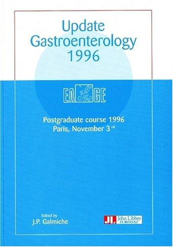 Update gastroenterology 1996 : Postgraduate course 1996, Paris, November 3rd