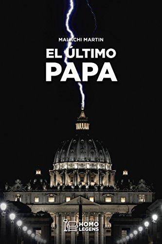 El último Papa por Malachi Martin