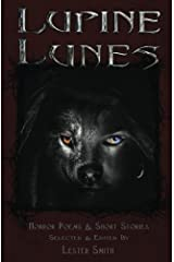 Lupine Lunes: Horror Poems & Short Stories: Volume 8 (Popcorn Horror) Paperback