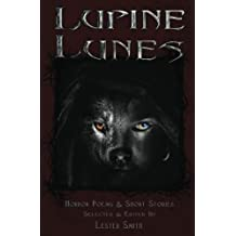 Lupine Lunes: Horror Poems & Short Stories: Volume 8 (Popcorn Horror)