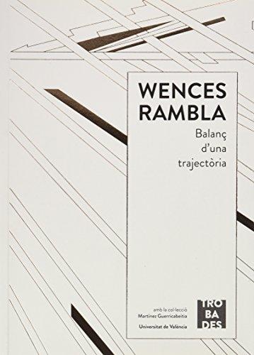 Wences Rambla, balanç d'una trajectoria por Pascual Patuel Chust