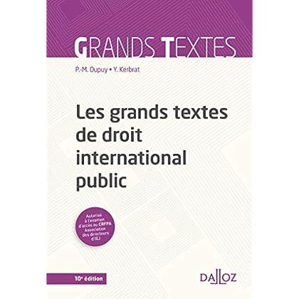 Les grands textes de droit international public - 10e éd.