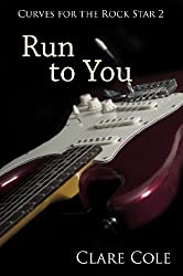 Run to You (Curves for the Rock Star 2) (English Edition)