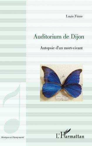 Auditorium de Dijon: Autopsie D'un Mort-Vivant
